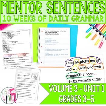 Mentor Sentences Unit: Vol 3, First 10 Weeks (Grades 3-5)