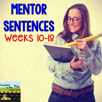 Grammar and Mechanics: Guided Sentences {Weeks 10-18}
