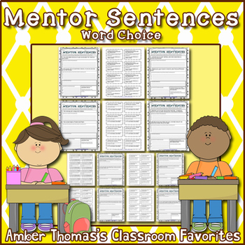 Mentor Sentences:  Word Choice