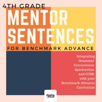 Mentor Sentences for Benchmark Advance 4th Grade