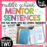Mentor Sentences for Middle School Grammar 6th 7th 8th CCSS {Quarter 1-VOLUME 2}