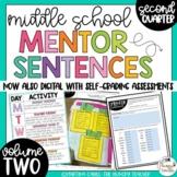 Mentor Sentences for Middle School Grammar 6th 7th 8th CCSS {Quarter 2-VOLUME 2}