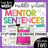 Mentor Sentences Middle School Grammar 6th, 7th, 8th CCSS VOLUME 2 FREE WEEKS