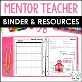 Mentor Teacher Binder and Resources