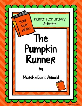 Mentor Text Literacy Activities - BNN The Pumpkin Runner