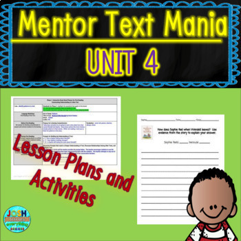 Read Aloud Lesson Plan and Activities Bundle (Mentor Text Mania Unit 4)