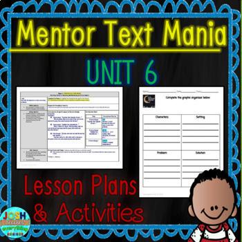 Read Aloud Lesson Plan and Activities Bundle (Mentor Text Mania Unit 6)