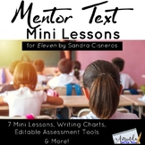 Mentor Text Mini Lessons for Eleven by Sandra Cisneros