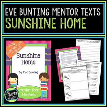Mentor Text Moments:  Sunshine Home by Eve Bunting