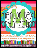 Mentor Text Organization {Reading Edition}