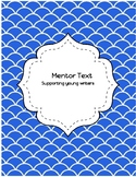 Mentor Text Supporting Young Writers