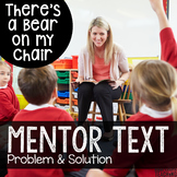 Mentor Text: There's a Bear on My Chair
