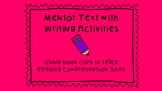 Mentor Text with Writing Activities- Reading Comprehension Skills