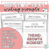 Mentor Texts Writing Prompts (Theme: Growth Mindset)