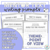 Mentor Texts Writing Prompts (Theme: Point of View)