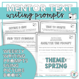 Mentor Texts Writing Prompts (Theme: Spring)