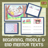 Beginning, Middle, and End - A Set of Mentor Texts