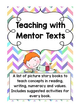Mentor Texts: Literacy/Numeracy/Values (aligned to Australian Curriculum)