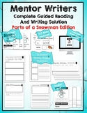 Mentor Writers: Parts of a Snowman Edition