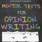 Opinion writing with mentor texts: engaging nonfiction passages