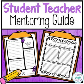Mentoring a Student Teacher Guide