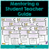 Mentoring a Student Teacher Guide