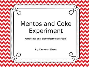 Mentos and Coke Experiment by Kameron Sheek | Teachers Pay Teachers