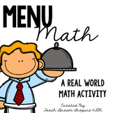 Menu Math {A Real World Math Activity}