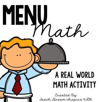 Menu Math {A Real World Math Activity}