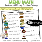 Menu Math Add, Subtract, Multiply: Money: Real-World Word Problem Solving