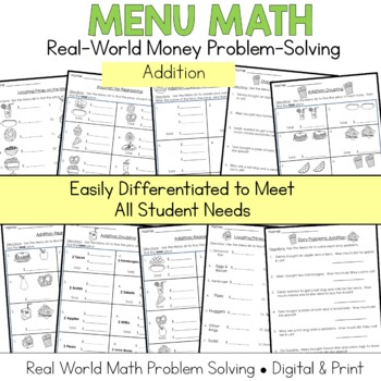 Menu Math Addition: Money: Real World Application: Word Problems: Story Problems