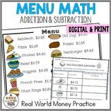 Menu Math Addition & Subtraction: Money: Real World Application prob solving