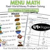 Menu Math Addition & Subtraction: Money: Real World Application prob solving