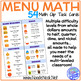 Menu Math Clip Cards: Real World Math for Elementary or Au