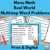 Menu Math: Real World Multistep Word Problems and Mini Project