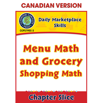 Daily Marketplace Skills: Menu Math and Grocery Shopping Math Gr. 6-12 CDN