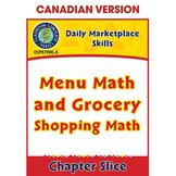 Daily Marketplace Skills: Menu Math and Grocery Shopping Math Gr. 6-12 CDN