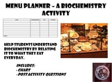 Menu Planner - Biochemistry Activity