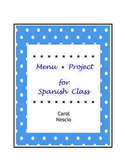 Menu * Project For Spanish Class