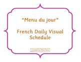 """Menu du jour"" - French Daily Visual Schedule"