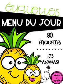 Menu du jour - Les ananas