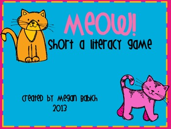 Meow- Short A Literacy Game