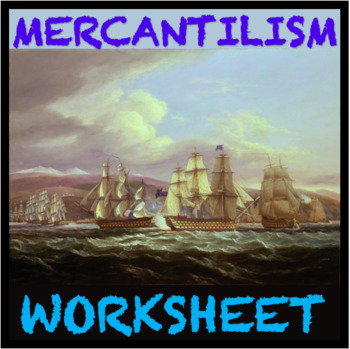Mercantilism Activity Sheet ( Excellent for ESL/Special Ed and other levels)