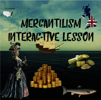 Mercantilism Interactive Lesson