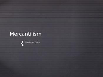 Mercantilism Simulation