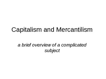 Mercantilism vs. Capitalism