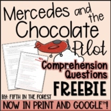 Mercedes and the Chocolate Pilot Comprehension Questions FREEBIE