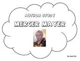 Mercer Mayer Author Study Packet!
