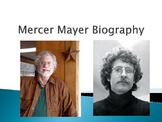 Mercer Mayer Biography PowerPoint