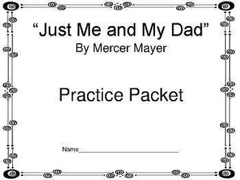 Mercer Mayer Literature Practice Packets:  8 Books Covered